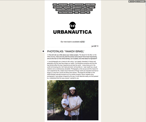 PHOTOTALKS: 'YAAKOV ISRAEL', Interview by Gregory Jones, In Urbanautica Website,  June 29, 2011