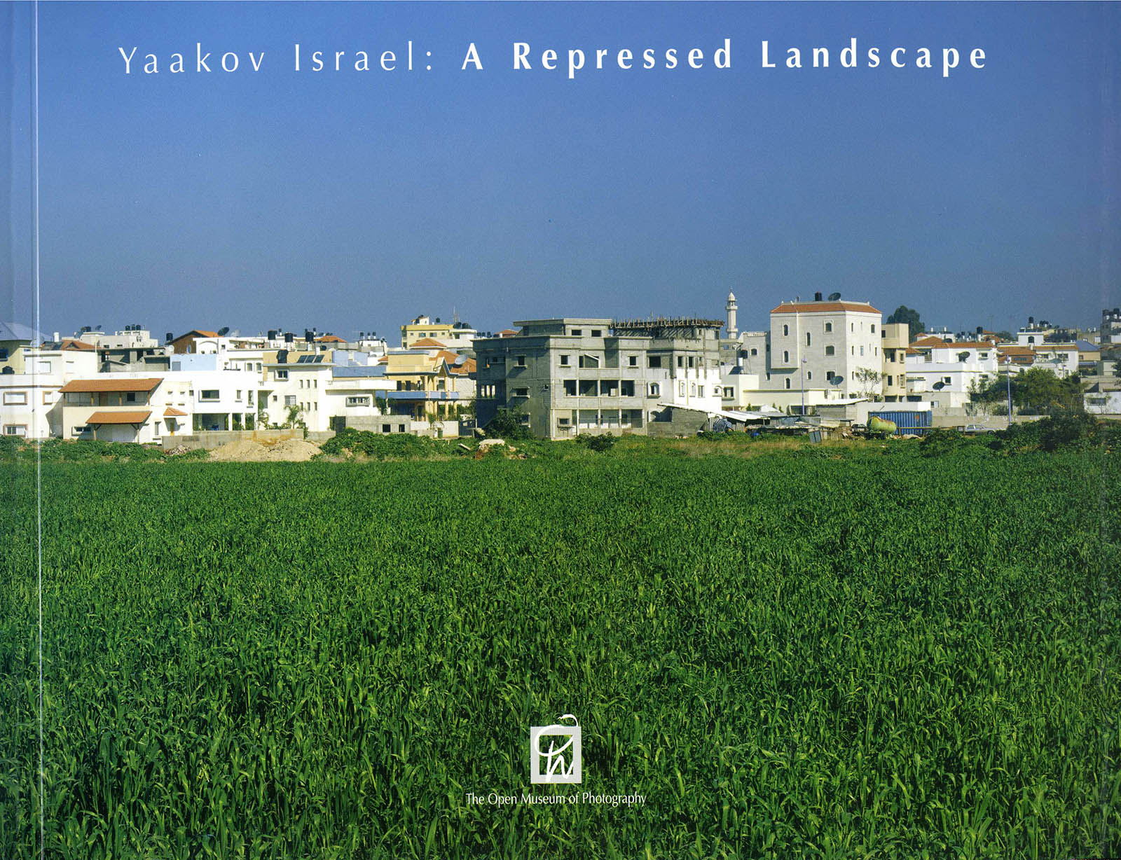 Catalogue, The Open Museum of Photography at Tel-Hai Industrial Park, 2005